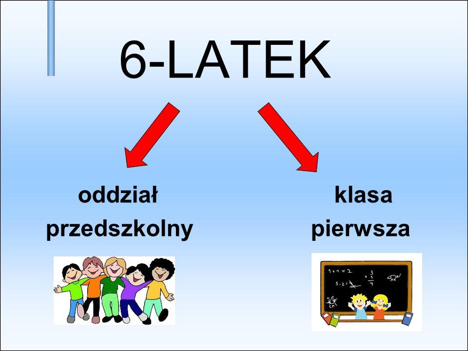 6-LATEK oddział klasa przedszkolny pierwsza