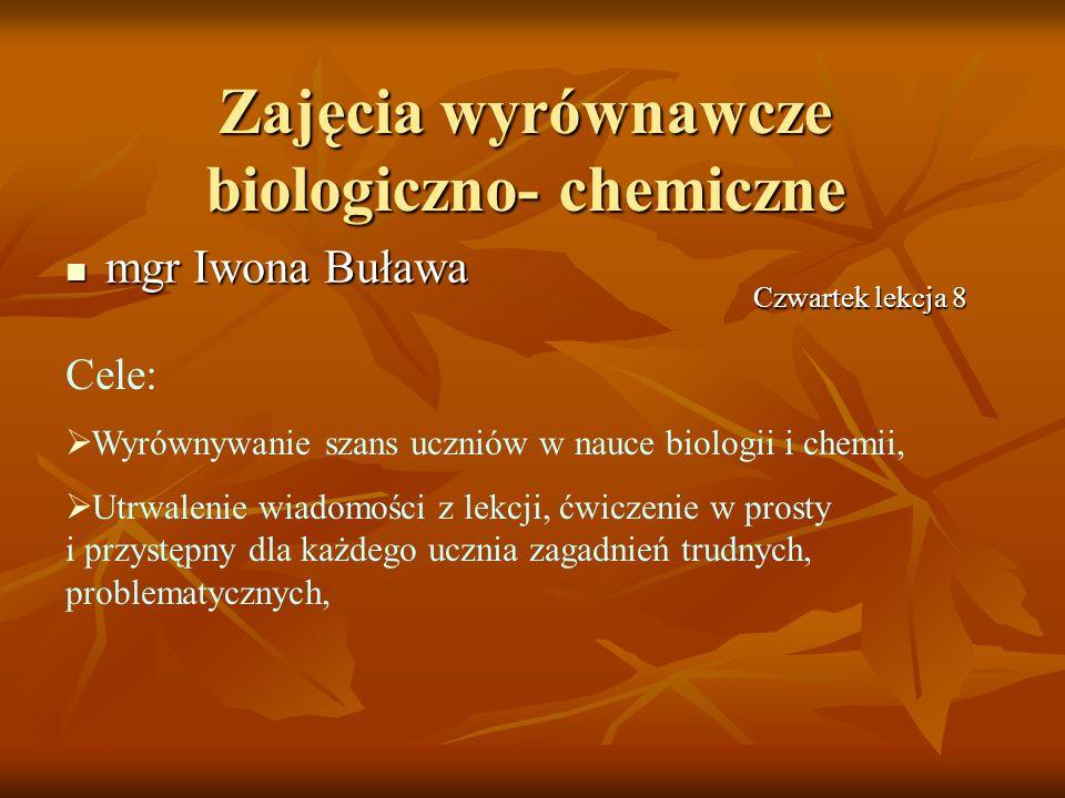Zajęcia wyrównawcze biologiczno- chemiczne