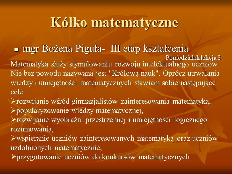 Kółko matematyczne mgr Bożena Piguła- III etap kształcenia