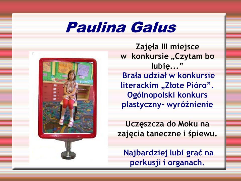 """Paulina Galus Zajęła III miejsce w konkursie """"Czytam bo lubię..."""