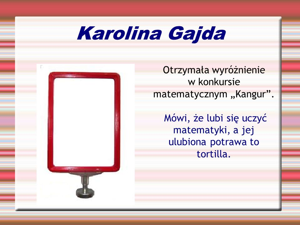 """Otrzymała wyróżnienie w konkursie matematycznym """"Kangur ."""