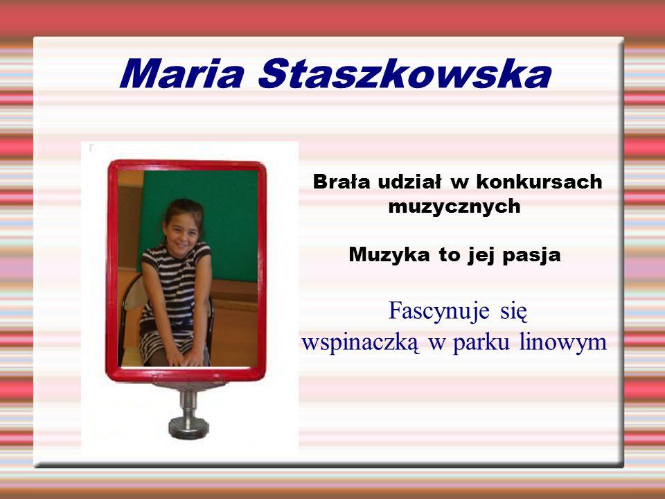 Maria Staszkowska Fascynuje się wspinaczką w parku linowym