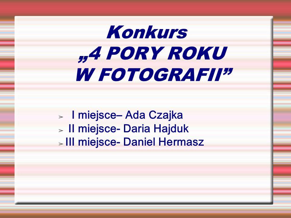 """Konkurs """"4 PORY ROKU W FOTOGRAFII"""