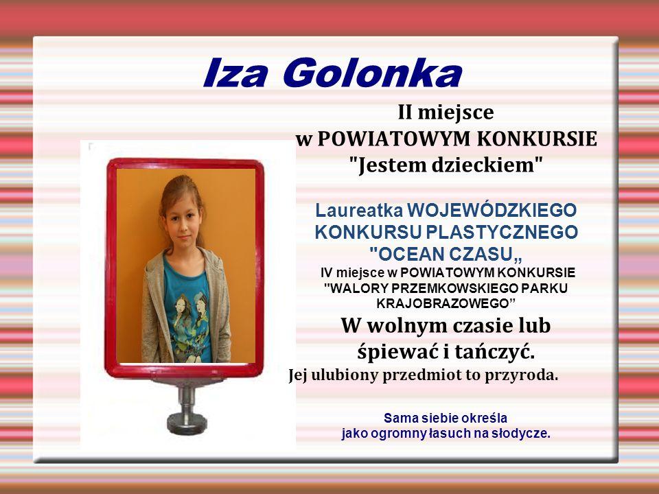 Iza Golonka II miejsce w POWIATOWYM KONKURSIE Jestem dzieckiem