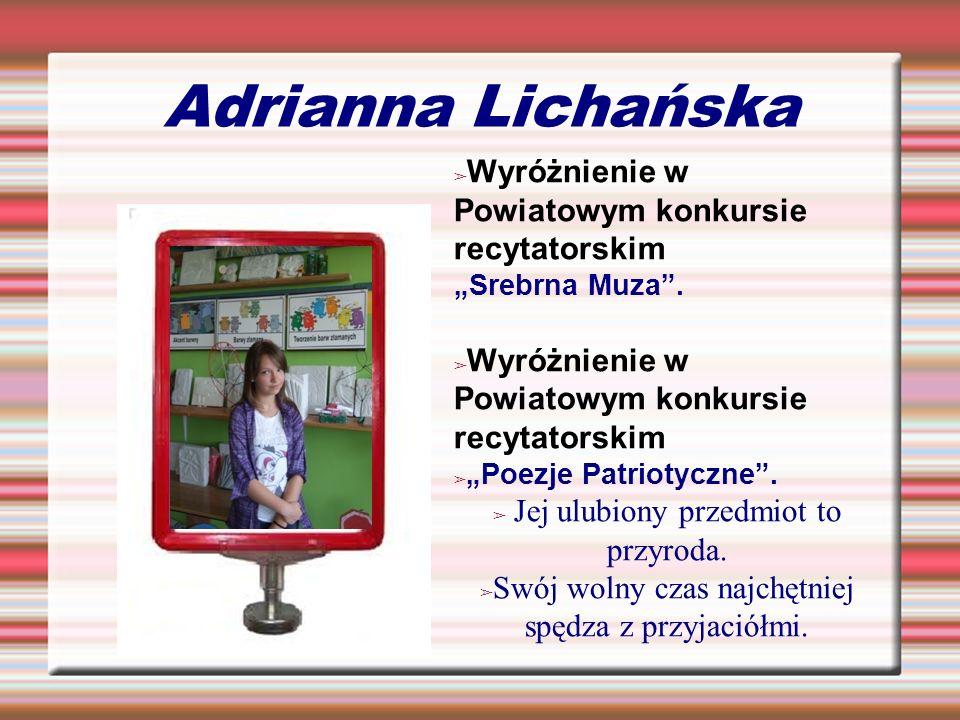 Adrianna Lichańska Wyróżnienie w Powiatowym konkursie recytatorskim