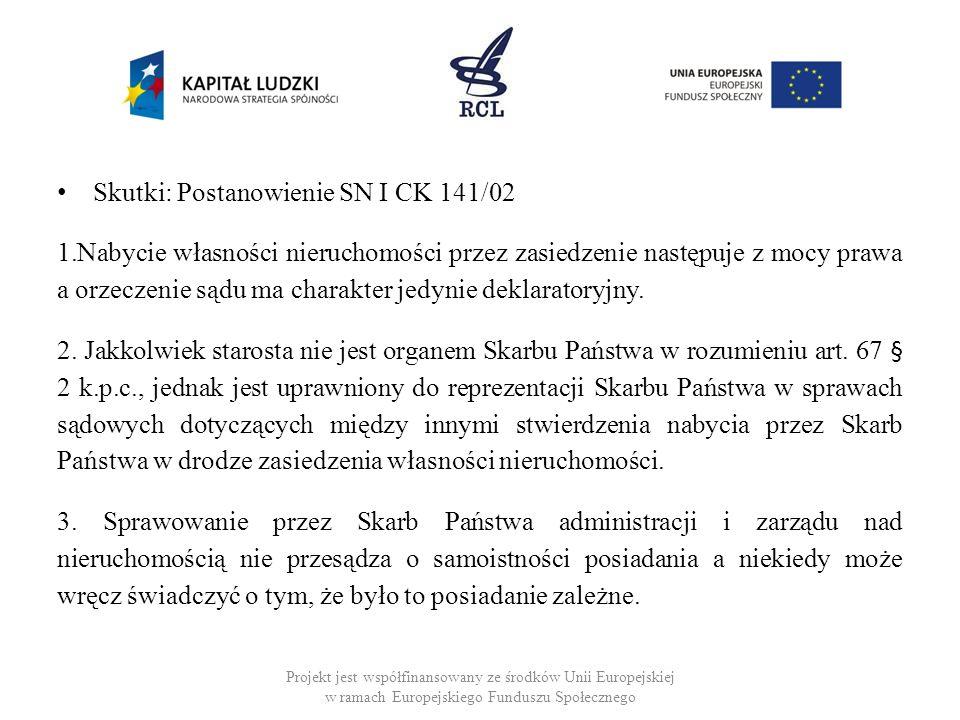 Skutki: Postanowienie SN I CK 141/02