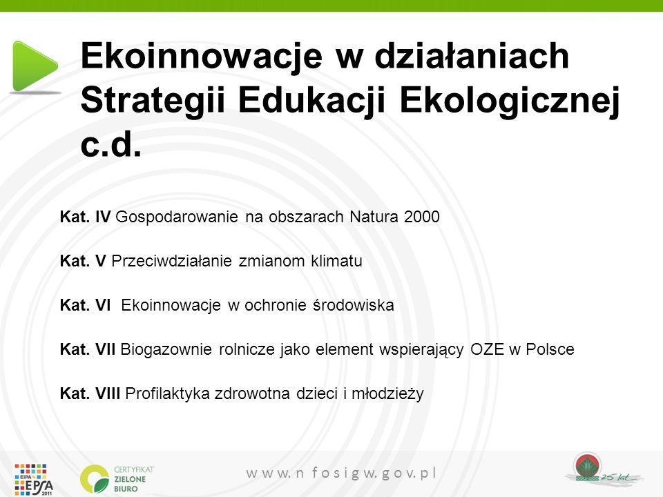 Ekoinnowacje w działaniach Strategii Edukacji Ekologicznej c.d.