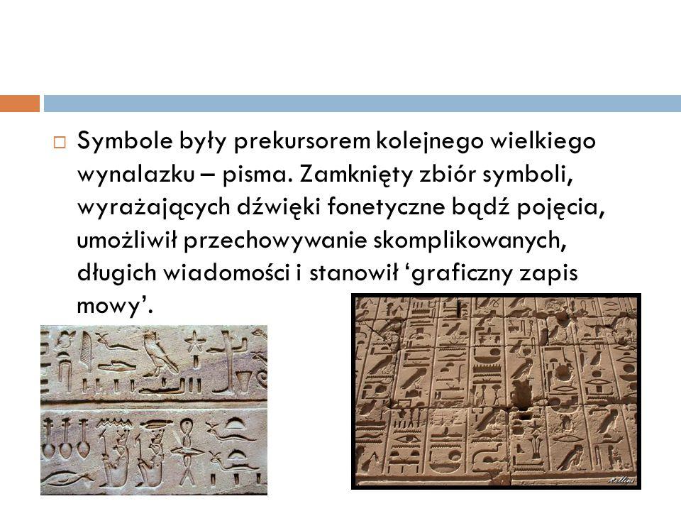 Symbole były prekursorem kolejnego wielkiego wynalazku – pisma