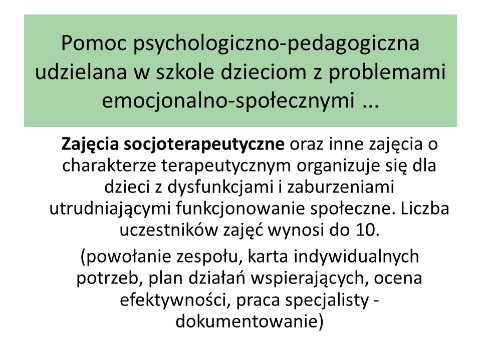 Pomoc psychologiczno-pedagogiczna udzielana w szkole dzieciom z problemami emocjonalno-społecznymi ...
