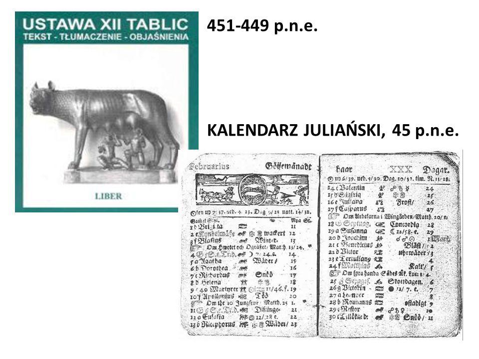 451-449 p.n.e. KALENDARZ JULIAŃSKI, 45 p.n.e.
