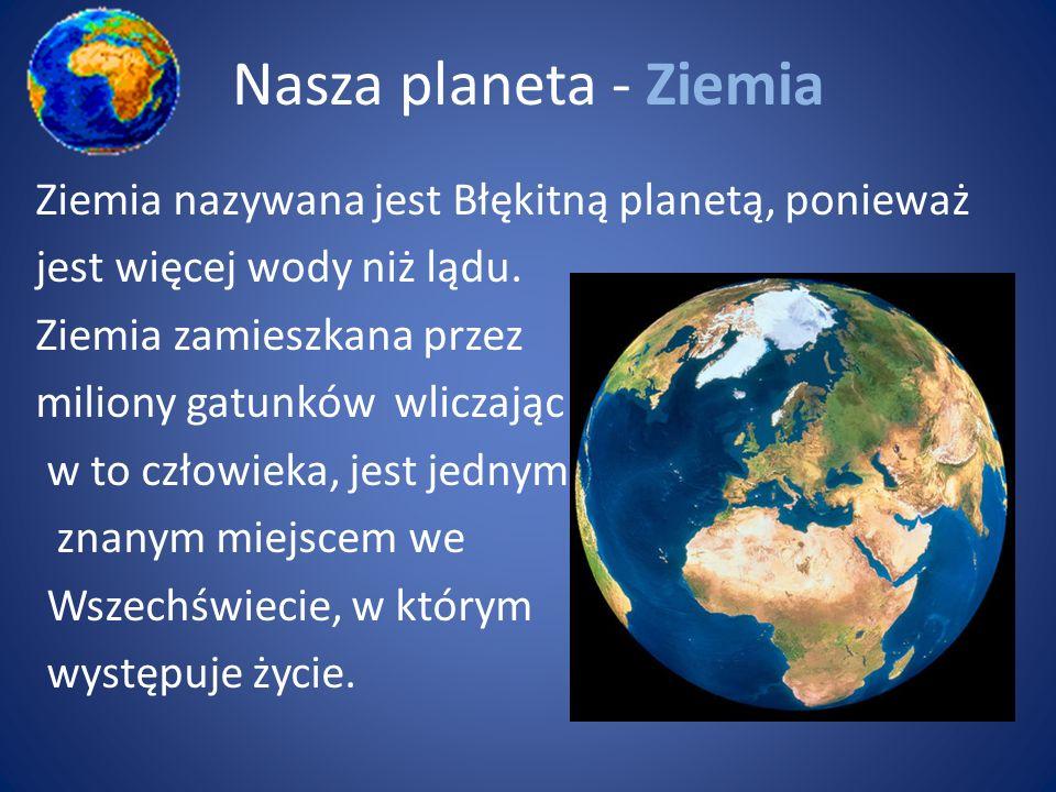 Nasza planeta - Ziemia
