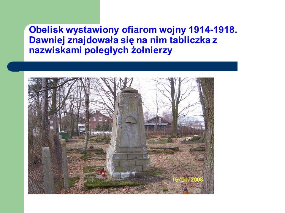 Obelisk wystawiony ofiarom wojny 1914-1918