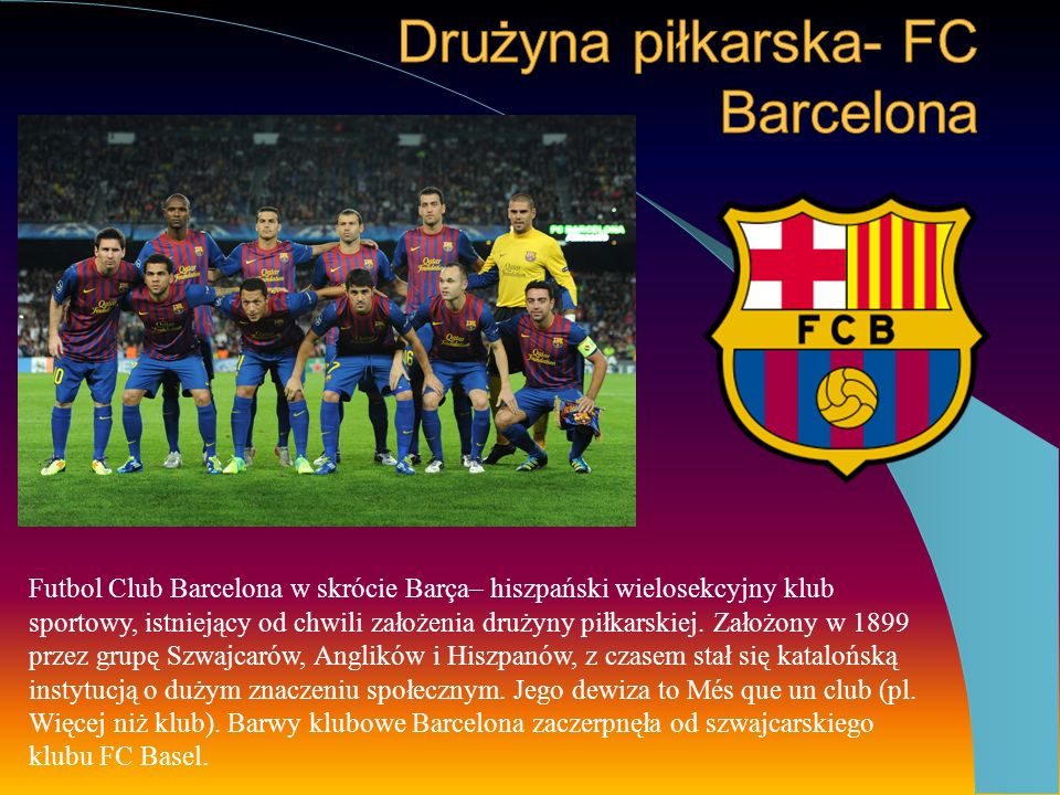 Drużyna piłkarska- FC Barcelona