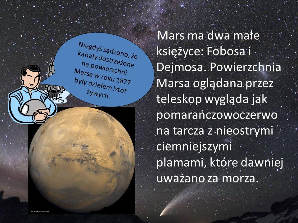 Mars ma dwa małe księżyce: Fobosa i Dejmosa