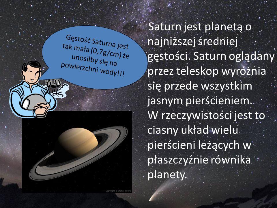 Saturn jest planetą o najniższej średniej gęstości