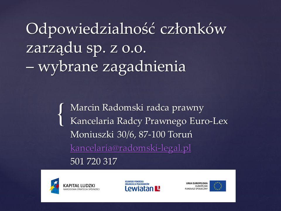 Odpowiedzialność członków zarządu sp. z o.o. – wybrane zagadnienia