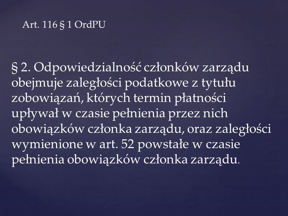 Art. 116 § 1 OrdPU
