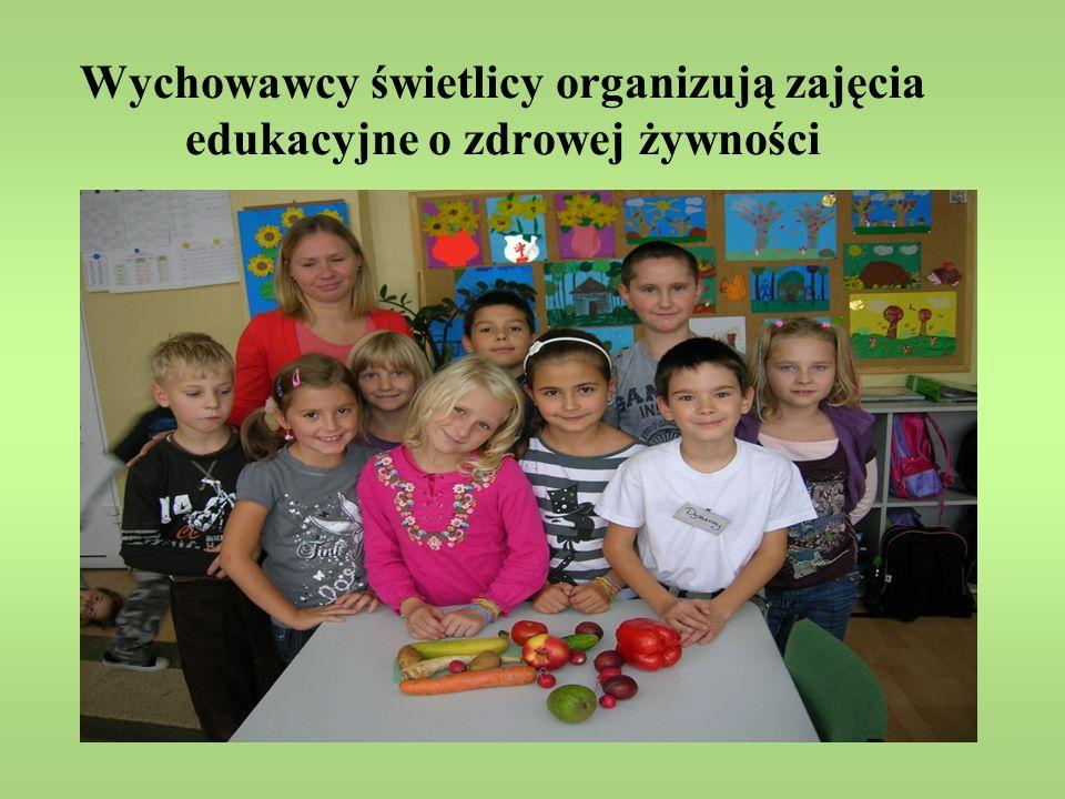 Wychowawcy świetlicy organizują zajęcia edukacyjne o zdrowej żywności