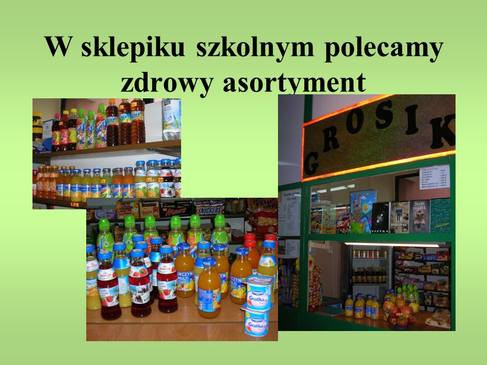 W sklepiku szkolnym polecamy zdrowy asortyment
