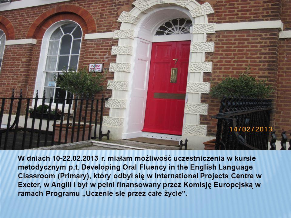 W dniach 10-22.02.2013 r. miałam możliwość uczestniczenia w kursie metodycznym p.t.