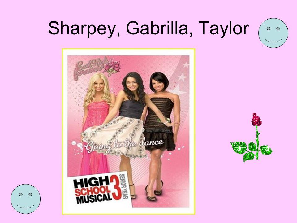 Sharpey, Gabrilla, Taylor