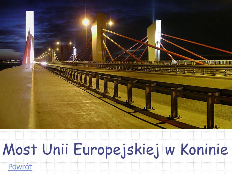 Most Unii Europejskiej w Koninie