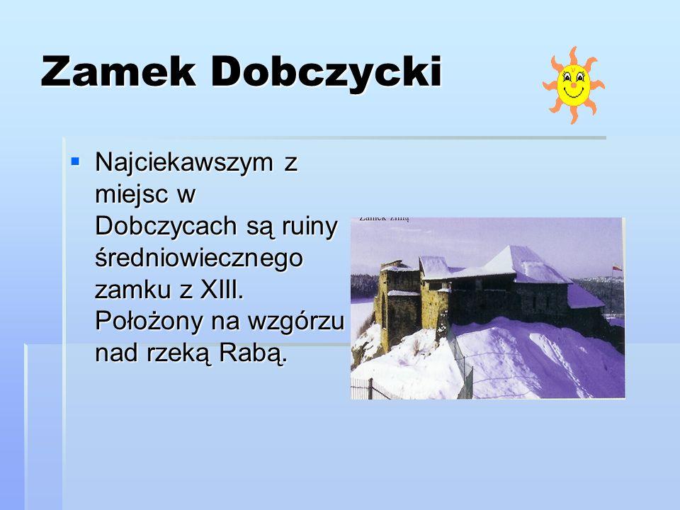 Zamek DobczyckiNajciekawszym z miejsc w Dobczycach są ruiny średniowiecznego zamku z XIII.