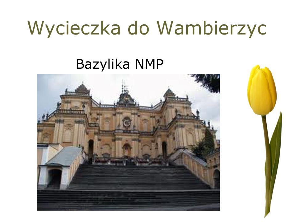 Wycieczka do Wambierzyc