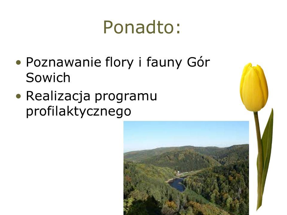 Ponadto: Poznawanie flory i fauny Gór Sowich