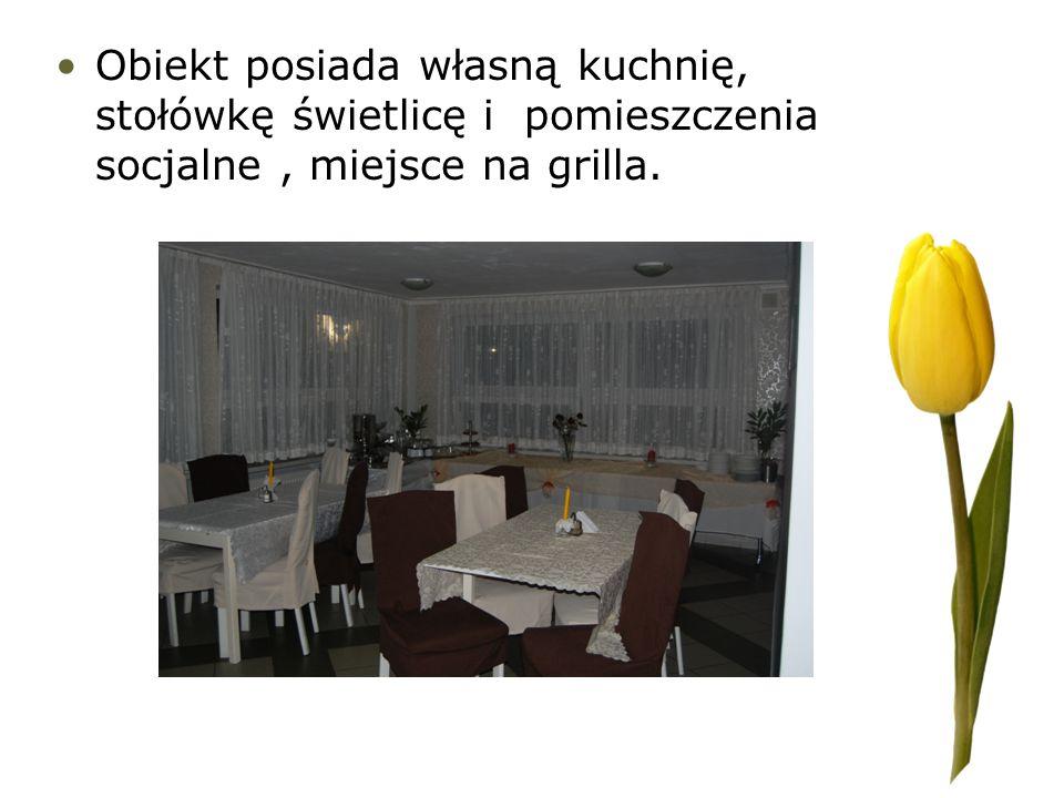 Obiekt posiada własną kuchnię, stołówkę świetlicę i pomieszczenia socjalne , miejsce na grilla.