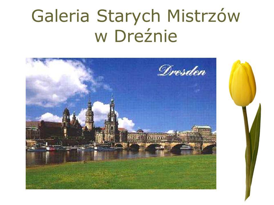 Galeria Starych Mistrzów w Dreźnie