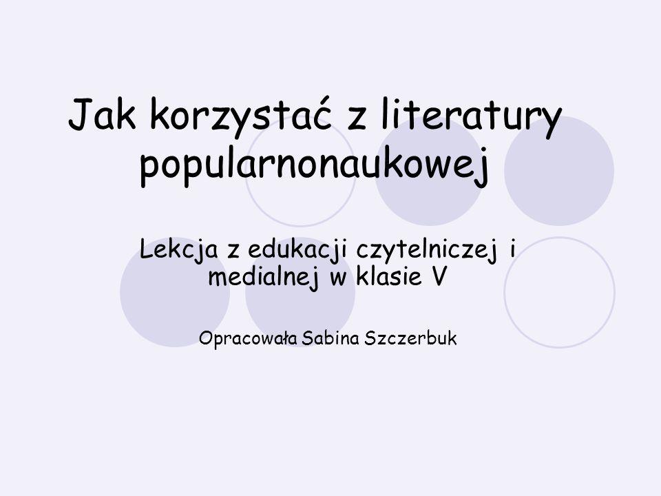 Jak korzystać z literatury popularnonaukowej