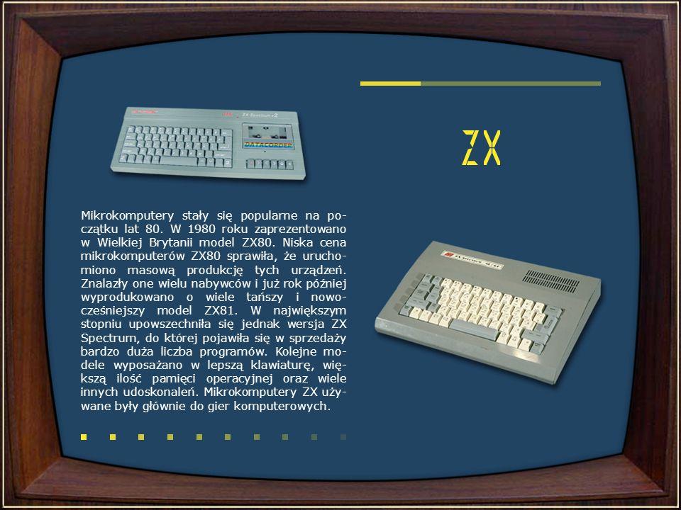 Mikrokomputery stały się popularne na po-czątku lat 80