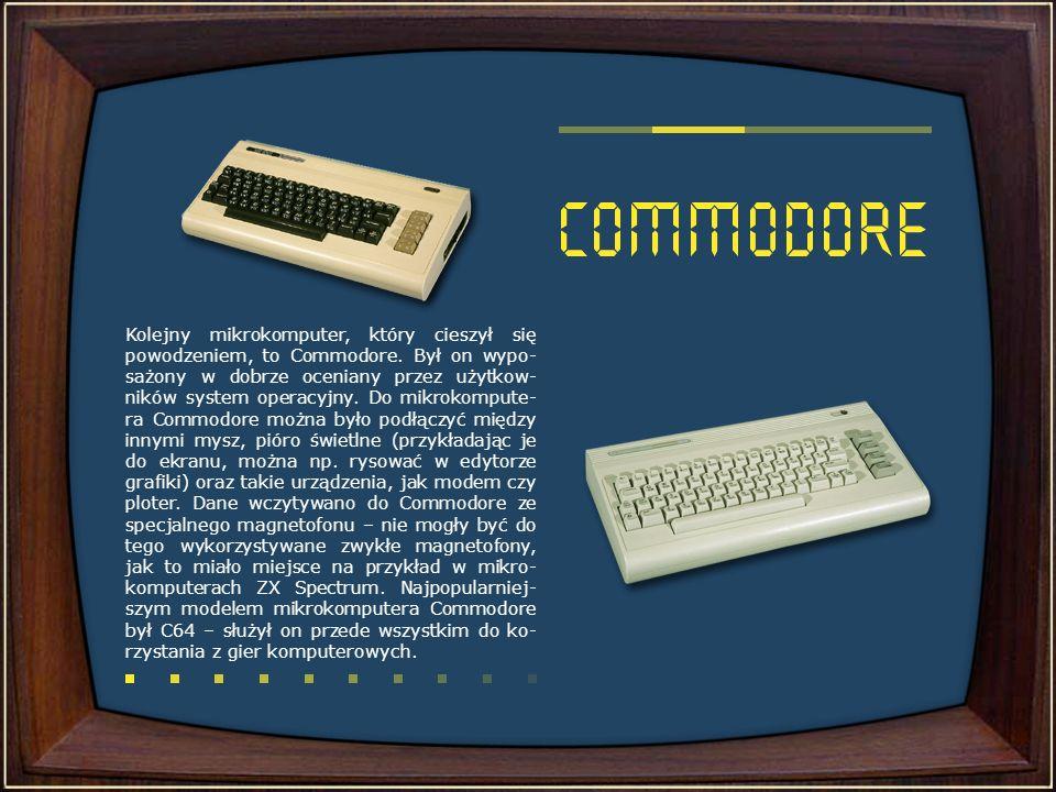 Kolejny mikrokomputer, który cieszył się powodzeniem, to Commodore
