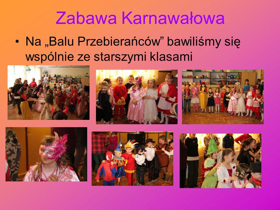 """Zabawa Karnawałowa Na """"Balu Przebierańców bawiliśmy się wspólnie ze starszymi klasami"""