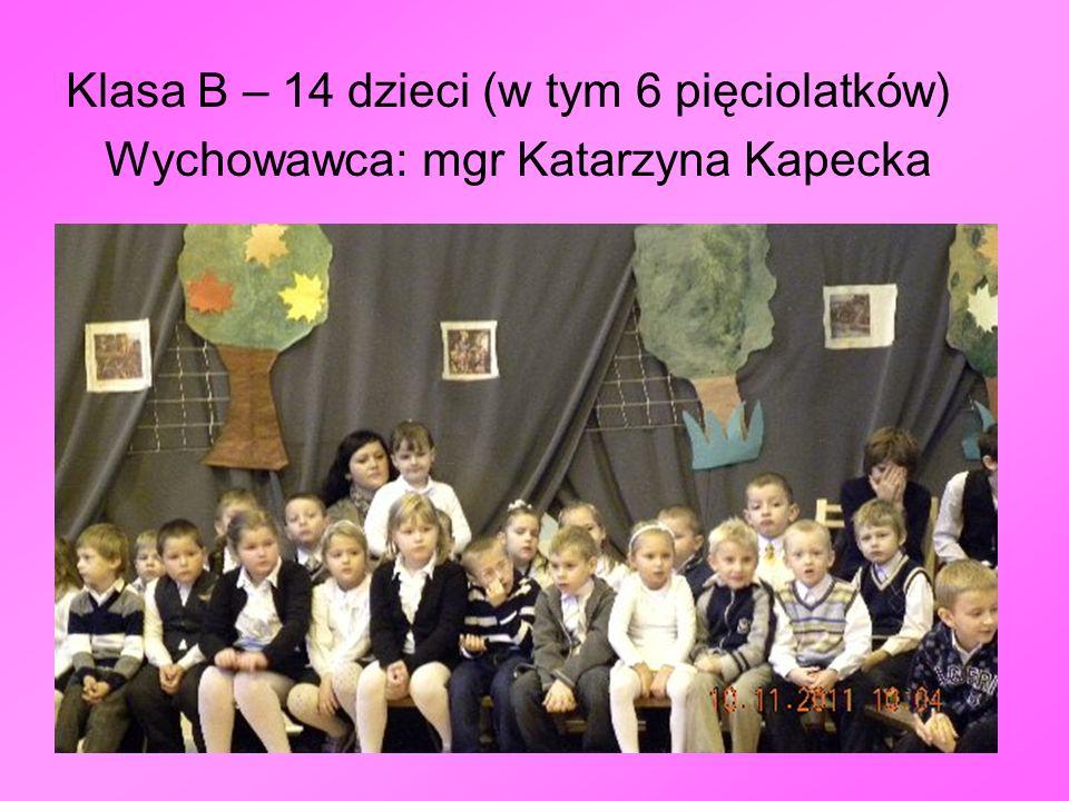 Klasa B – 14 dzieci (w tym 6 pięciolatków)