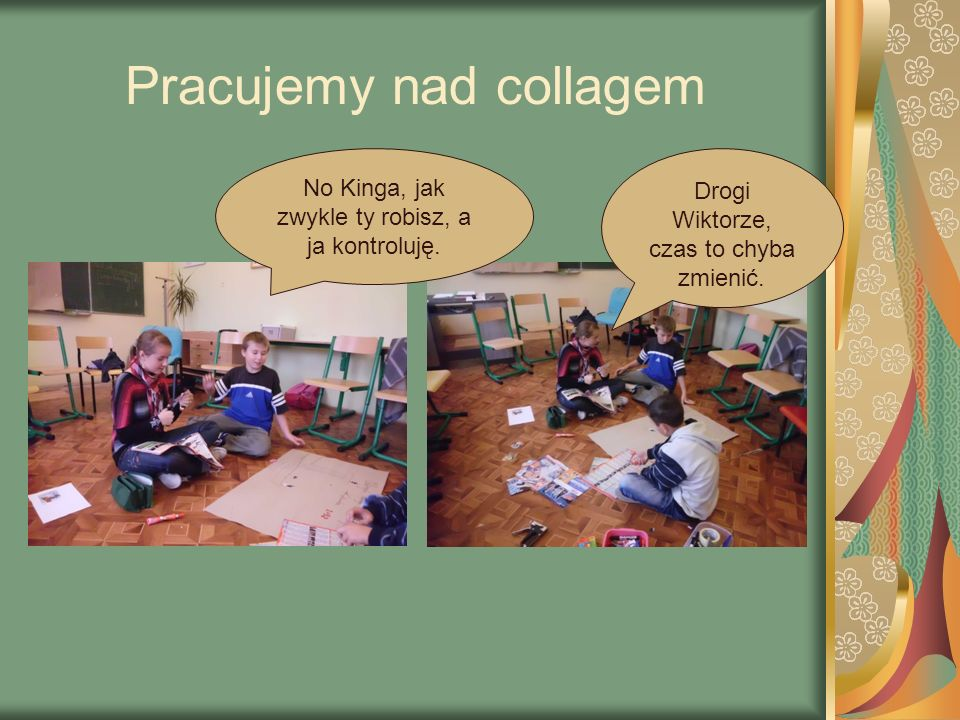Pracujemy nad collagem
