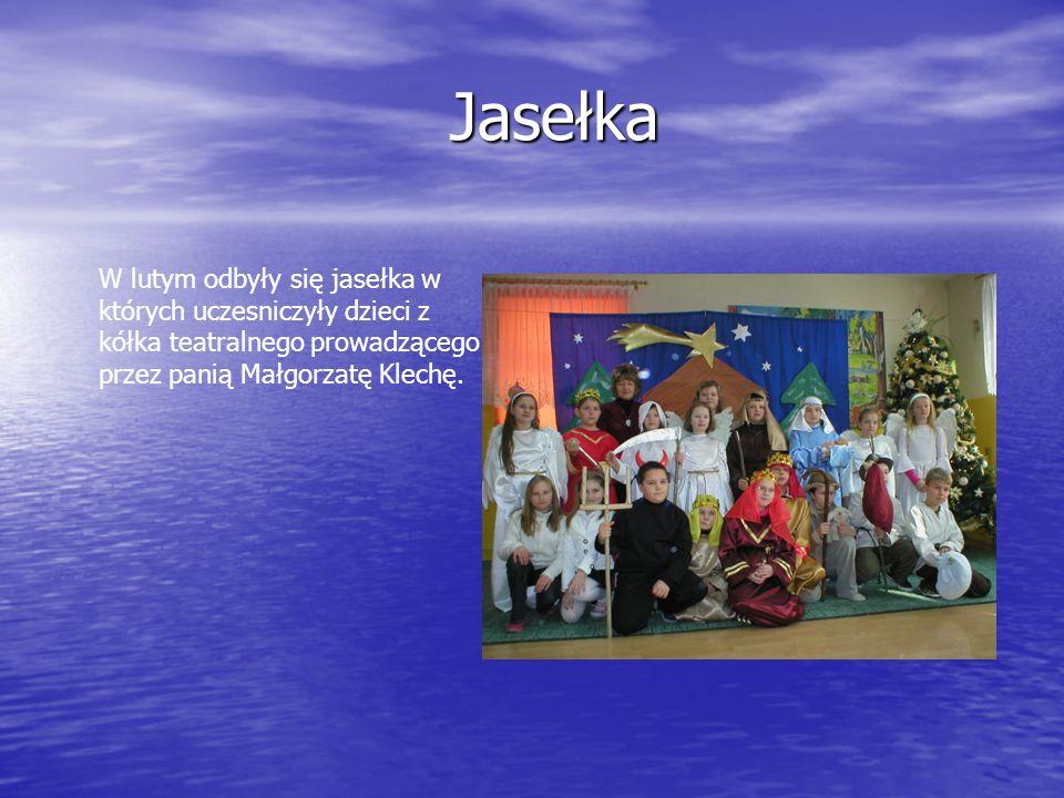 JasełkaW lutym odbyły się jasełka w których uczesniczyły dzieci z kółka teatralnego prowadzącego przez panią Małgorzatę Klechę.