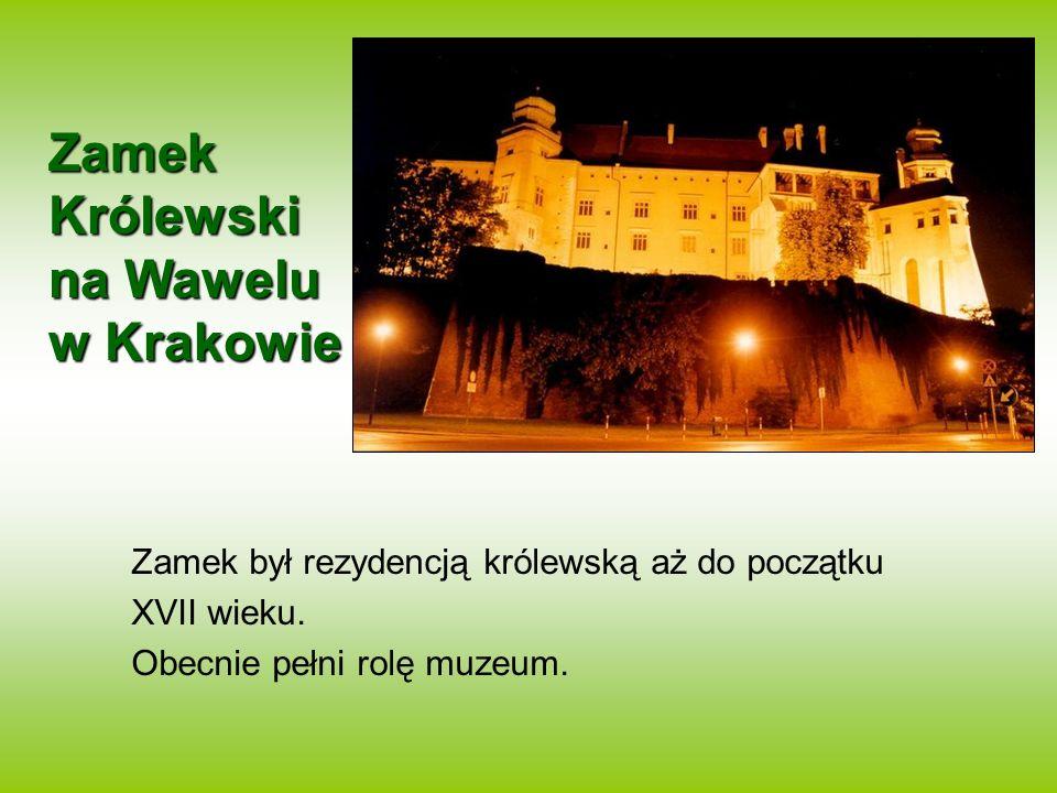 Zamek Królewski na Wawelu w Krakowie