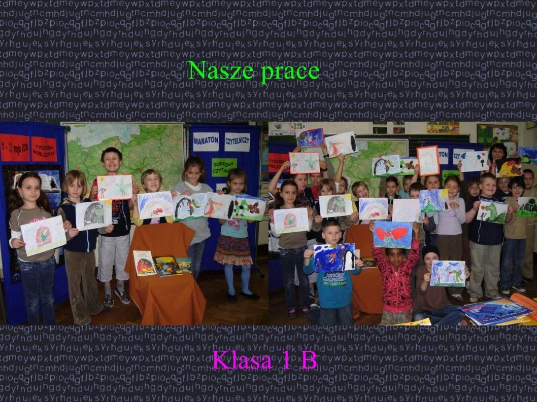 Nasze prace Klasa 1 B