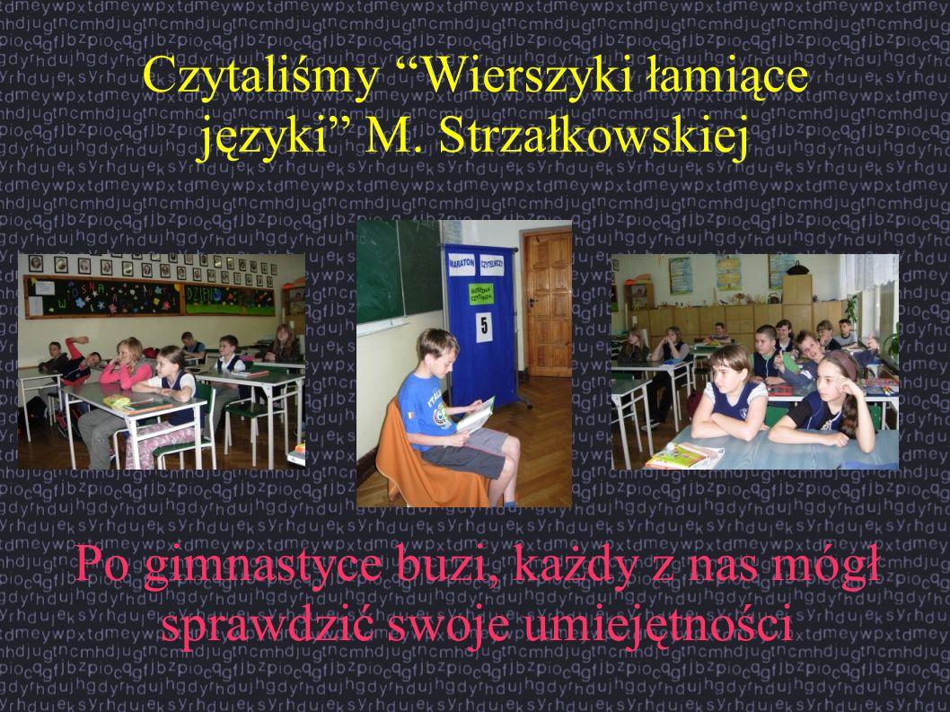 Czytaliśmy Wierszyki łamiące języki M. Strzałkowskiej