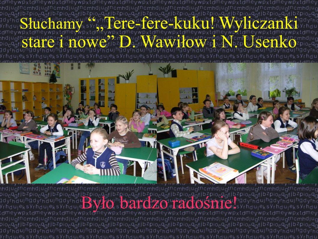 """Słuchamy """"Tere-fere-kuku. Wyliczanki stare i nowe D. Wawiłow i N"""