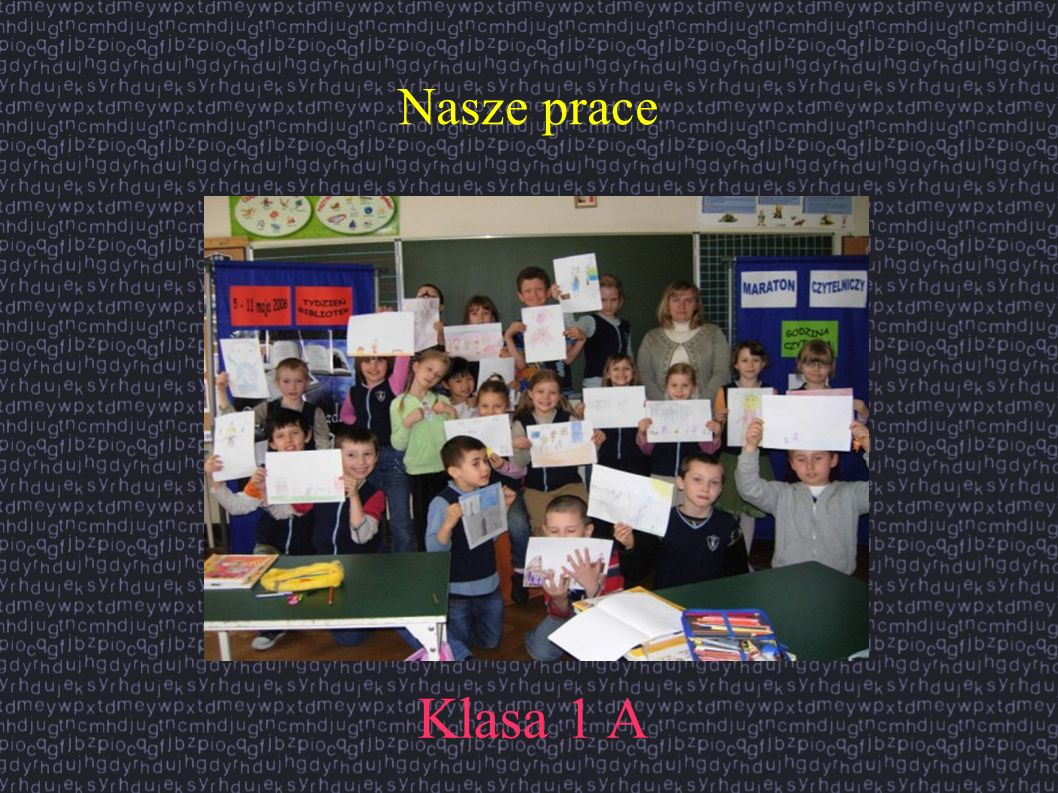 Nasze prace Klasa 1 A