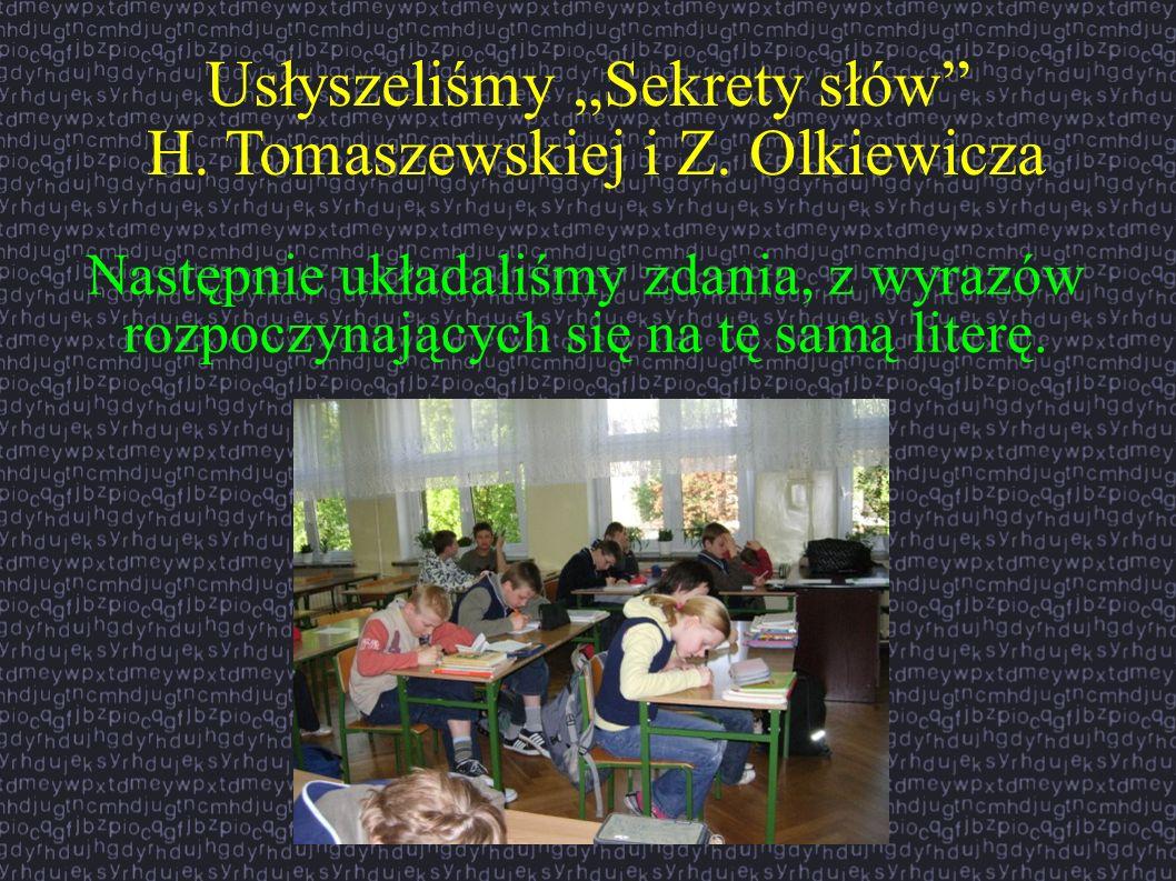 """Usłyszeliśmy """"Sekrety słów H. Tomaszewskiej i Z. Olkiewicza"""