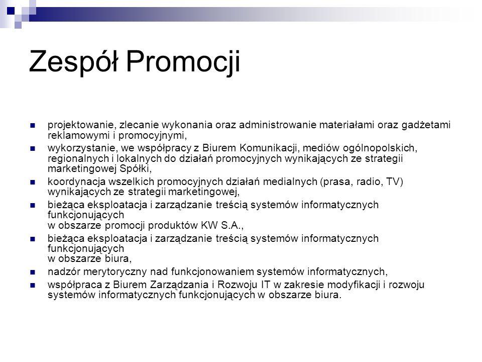 Zespół Promocji projektowanie, zlecanie wykonania oraz administrowanie materiałami oraz gadżetami reklamowymi i promocyjnymi,