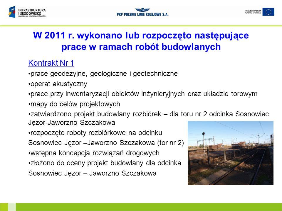 W 2011 r. wykonano lub rozpoczęto następujące prace w ramach robót budowlanych