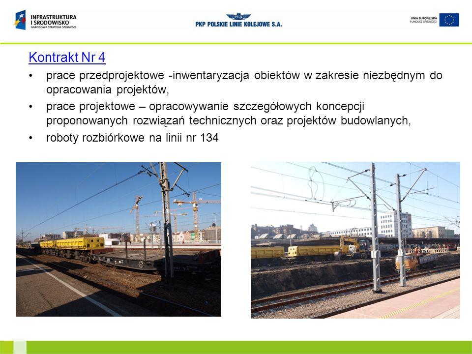 Kontrakt Nr 4prace przedprojektowe -inwentaryzacja obiektów w zakresie niezbędnym do opracowania projektów,