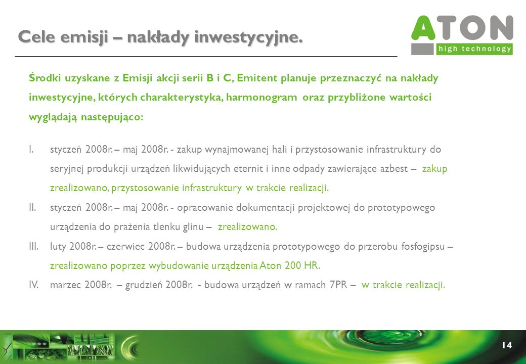 Cele emisji – nakłady inwestycyjne.