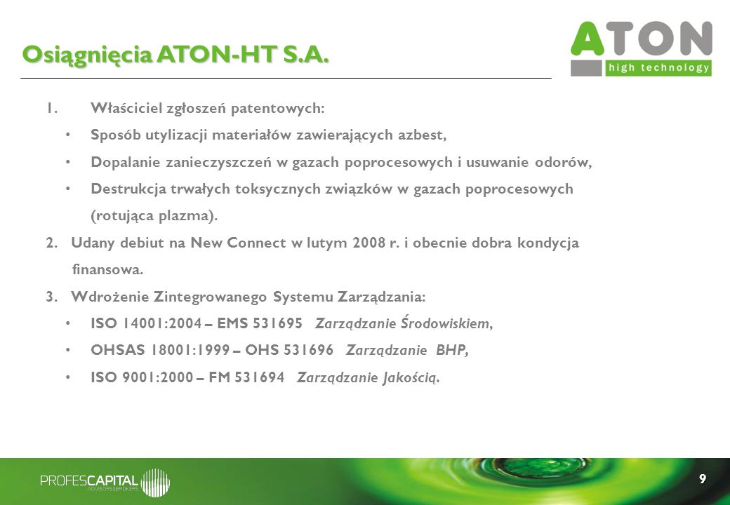 Osiągnięcia ATON-HT S.A.
