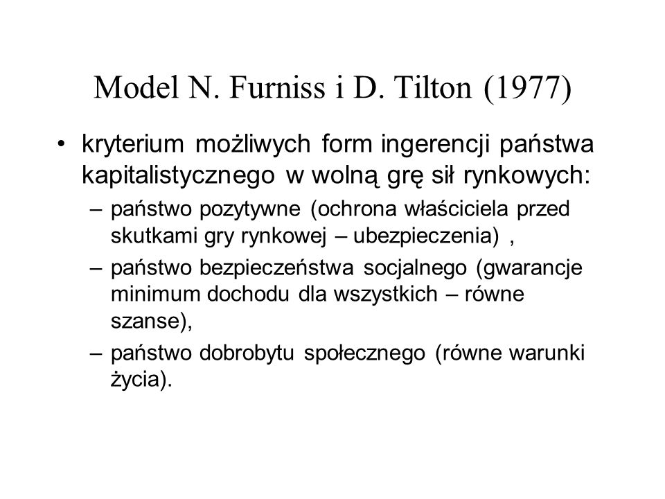 Model N. Furniss i D. Tilton (1977)